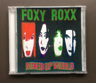 FOXY ROXX Mixed Up World CD 14 Tracks 1997 EX+ Condition Glam Rock RARE