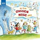 VARIOUS ARTISTS My First Classical Music Album Various