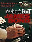 My Names Bond...: An Anthology from the Fiction of Ian Fleming, Fleming, Ian, Us