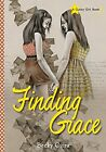 Finding Grace (Gutsy Girl), Citra, Becky, New Book
