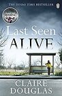 Last Seen Alive, Douglas, Claire, Used; Very Good Book
