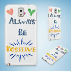 POSITIVE MOTIVATION QUOTES 98 HARD CASE FOR SAMSUNG GALAXY ACE 3 4 ALPHA