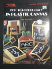 For Teachers Only In Plastic Canvas Pattern Leaflet 1412 Back to School