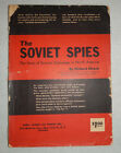 The Soviet Spies The Story of Russian Espionage North America 1st Edition 1947