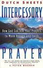 Intercessory Prayer: How God Can Use Your Prayers to Move Heaven and Earth Dutc