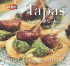 Tapas: Quick and Easy Recipes (Quick and Easy, Proven Recipes), Steer, Gina, Use
