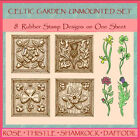 Celtic Garden Unmounted Rubber Stamp Collection  Shamrock Daffodil Thistle Rose