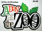 DAY AT THE ZOO TITLE boy girl play scrapbook premade paper piecing by Rhonda