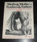 Moths & Mothers, Feathers & Fathers pb BOOK Story About OWL Squib Larry Shles