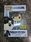 Funko Pop! BBC Sherlock Holmes With Skull #290 Hot Topic Exclusive New