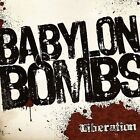 NEW - Liberation by Babylon Bombs