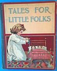 "VIintage Children's Book ""TALES FOR LITTLE FOLKS"""