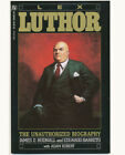 3 DC LEX LUTHOR THE UNAUTHORIZED BIOGRAPHY NM/NM+