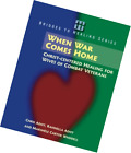 When War Comes Home: Christ-centered Healing for Wives of Combat Veterans (Bridg