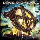 LOVE.MIGHT.KILL-2 BIG 2 FAIL-JAPAN CD BONUS TRACK +Tracking Number