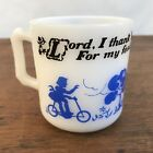 Vintage Atlas Milk Glass Advertising Coffee Cup Lord, I Thank Thee