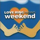 Love Ring Presents Weekend JAPAN CD TOCP-65241 1999 NEW