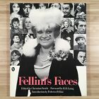 FELLINIS FACES 418 Pictures from the Photo archives of Federico Fellini 1981