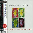 JOHN WETTON Caught In The Crossfire JAPAN CD MICP-10162 2000 xRental