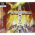 BROTHER FIRETRIBE-DIAMOND IN THE FIREPIT-JAPAN SHM-CD BONUS TRACK
