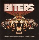 CD: BITERS - The Future Ain't What It Used To Be (2017)