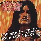The Best of the Joe Perry Project: The Music Still Does the Talking by Joe Perry