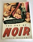 Art of Noir Posters and Graphics from Classical Film Eddie Muller Book Monograph