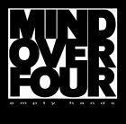 Mind Over Four - Empty Hands CD 1995 Fierce Records [11071-2] ** NEW **