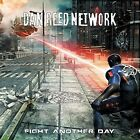 DAN REED NETWORK - Fight Another Day (NEW SEALED CD - Frontiers)