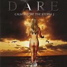 Dare - Calm Before the Storm 2 - CD - New