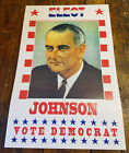 LYNDON B. JOHNSON UNITED STATES PRESIDENT PRESIDENTIAL ELECTION CAMPAIGN POSTER