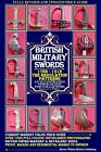 BRITISH MILITARY SWORDS 1786 1912 THE REGULATION PATTERNS FULL COLOUR SOFTBACK