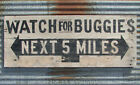 PRIMITIVE WATCH FOR BUGGIES AMISH STORE WOODEN ROAD SIGN VINTAGE FARM HORSE OLD