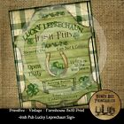 Prim Farmhouse PRINT 8x10 Irish Pub Lucky Leprechaun Sign Shamrock Horseshoe
