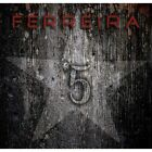 Ferreira - 5 (V) / New CD 2014 / Hard Rock / Melodic Rock Records