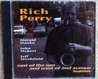 RICH PERRY - East Of The Sun And West Of 2nd Avenue - SteepleChase SCCD 31558 LN