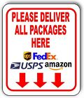 Please Deliver All Packages Here Outdoor Metal Sign