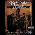 Ashes You Leave - Passage Back of Life - 1999 Pavement Music Metal NEW CD