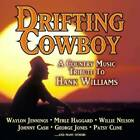 Drifting Cowboy: Country Music Tribute to Hank Wil