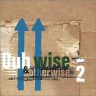 Dubwise & Otherwise 2: A Blood and Fire Audio Catalogue , Music CD
