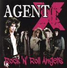 Agent X - Rock 'N' Roll Angels RARE Melodic Rock Jailhouse / King Kobra