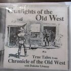 Gunfights of the Old West CD by Dakota Livesay Cowboy Poetry NVT-15