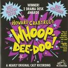 Howard Crabtree's Whoop-Dee-Doo!: A Nearly Original Cast Recording