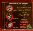 The Frankenstein Drag Queens From Planet 13 Songs From The Recently Deceased 1st