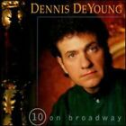 DENNIS DEYOUNG - 10 ON BROADWAY CD BRAND NEW SEALED