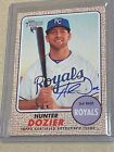 Hunter Dozier 2017 Topps Heritage Real One AUTO ROOKIE RC AUTOGRAPH MINT!!!