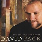 DAVID PACK - THE SECRET OF MOVIN' ON CD BRAND NEW SEALED