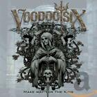 Voodoo Six - Make Way For the King - CD - New