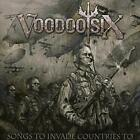Voodoo Six - Songs To Invade Countries To - CD - New