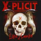 X-Plicit - Like A Snake - CD - New